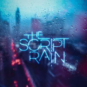 poster for Rain - The Script