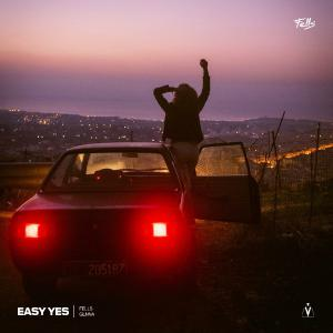 poster for Easy Yes (feat. GLNNA) - Fells