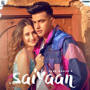 poster for Saiyaan - Jass Manak