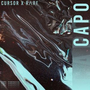 poster for Capo - Cursor & RΛRE