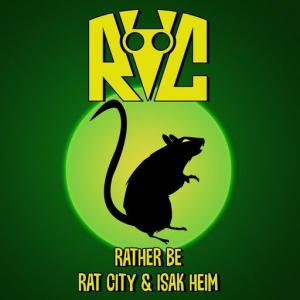 poster for Rather Be - Rat City, Isak Heim