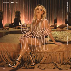 poster for So Good - Zara Larsson