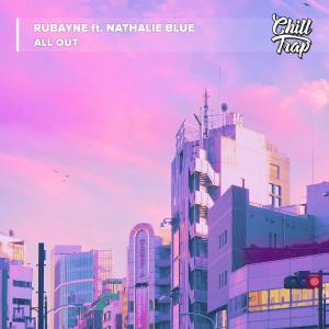 poster for All Out (feat. Nathalie Blue) - Rubayne