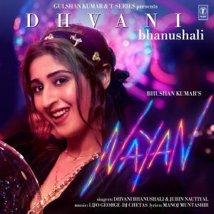 poster for Nayan - Dhvani Bhanushali & Jubin Nautiyal