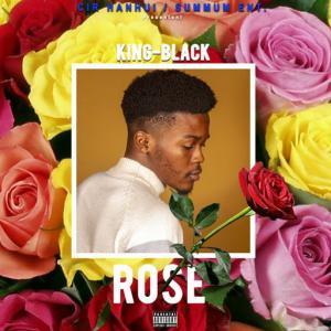 poster for Rose - King-Black