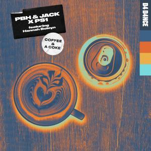 poster for Coffee & A Coke (feat. Hannah Boleyn) - PBH & Jack & PS1