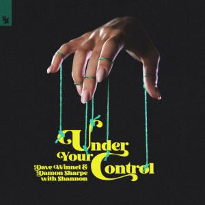 poster for Under Your Control - Dave Winnel, Damon Sharpe & Shannon