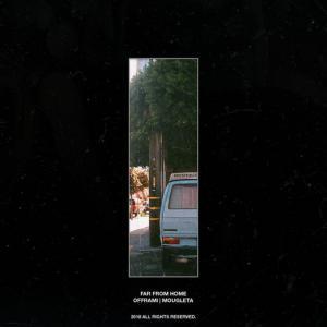 poster for Far From Home - offrami, Mougleta