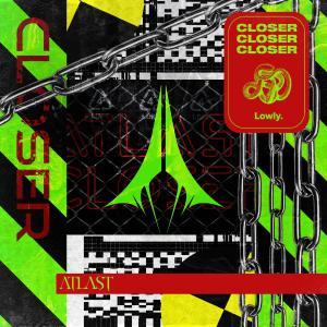 poster for Closer - ATLAST