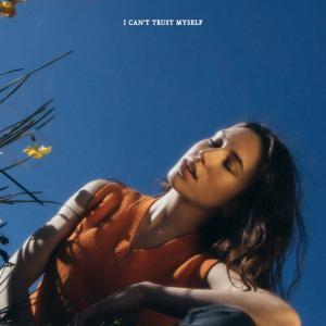 poster for I Can't Trust Myself - Sarah Close