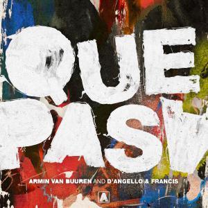 poster for Que Pasa - Armin van Buuren & D'Angello & Francis