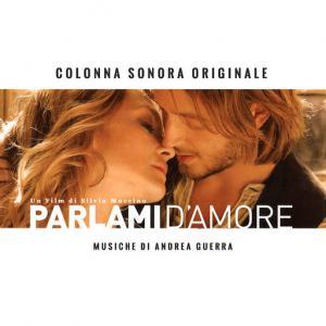 poster for Parlami d'amore - Andrea Guerra