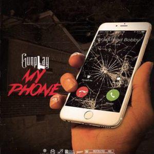 poster for My Phone - Gunplay