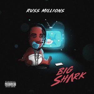 poster for Big Shark - Russ Millions