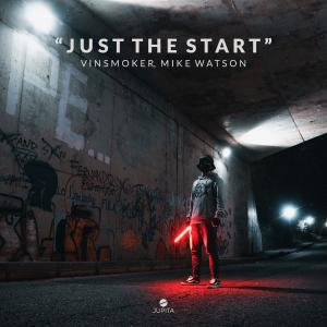 poster for Just the Start - Vinsmoker & Mike Watson