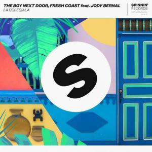 poster for La Colegiala (feat. Jody Bernal) - The Boy Next Door & Fresh Coast
