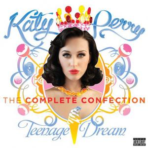 poster for Teenage Dream - Katy Perry