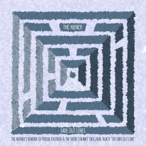 poster for Fade Out Lines (The Avener Rework) - The Avener & Phoebe Killdeer
