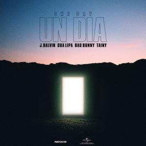poster for UN DIA (ONE DAY) - J. Balvin, Dua Lipa, Bad Bunny, Tainy