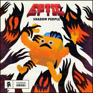poster for Shadow People - Eptic