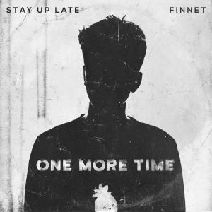 poster for One More Time - Finnet & Stay up Late