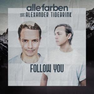 poster for Follow You - Alle Farben, Alexander Tidebrink
