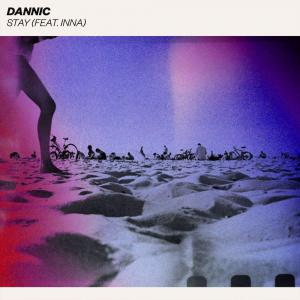 poster for Stay (feat. INNA) - Dannic
