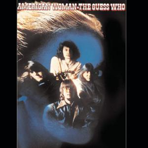 poster for American Woman - The Guess Who