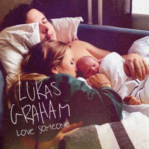 poster for Love Someone - Lukas Graham