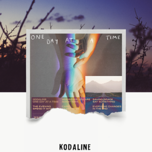 poster for Everyone Changes - Kodaline
