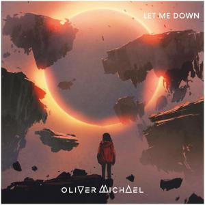 poster for Let Me Down - Oliver Michael