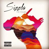 poster for I'm Yours - Sizzla