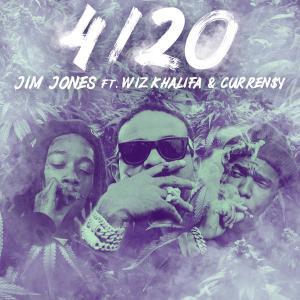 poster for 4-20 (feat. Wiz Khalifa & Curren$y) - Jim Jones