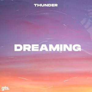 poster for Dreaming - Thunder