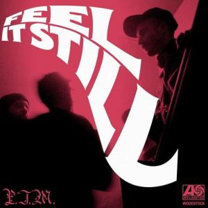 poster for Feel It Still - Portugal. The Man