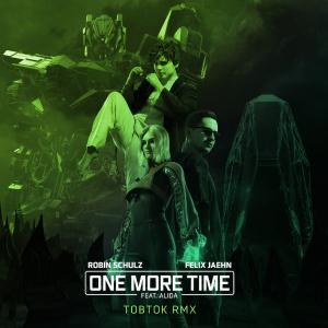 poster for One More Time (feat. Alida) [Tobtok Remix] - Robin Schulz & Felix Jaehn