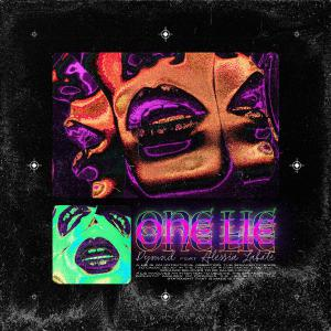 poster for One Lie (feat. Alessia Labate) - DYMND