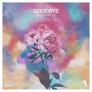 poster for Goodbye - Rico & Miella