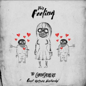 poster for This Feeling (feat. Kelsea Ballerini) - The Chainsmokers