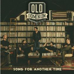 poster for Song for Another Time - Old Dominion