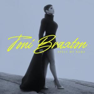 poster for Gotta Move On (feat. H.E.R.) - Toni Braxton