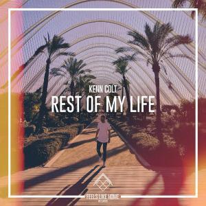poster for Rest of My Life - Kenn Colt