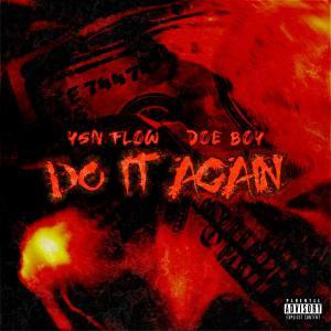 poster for Do It Again (feat. Doe Boy) - YSN Flow
