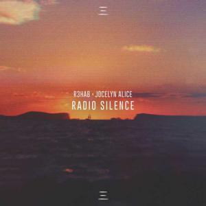 poster for Radio Silence - R3HAB & Jocelyn Alice