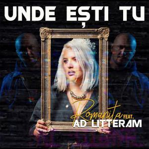poster for Unde ești tu (feat. Ad Litteram) - Romanița