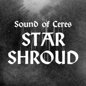 poster for Star Shroud - Sound of Ceres