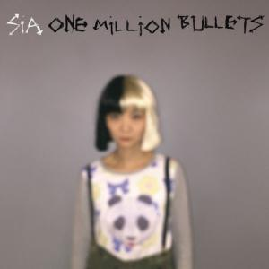poster for one million bullets - Sia