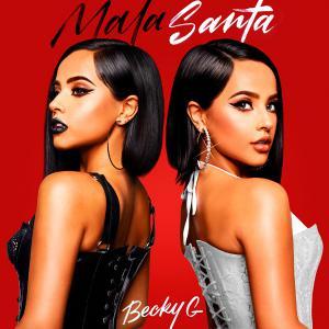 poster for MALA SANTA - Becky G.