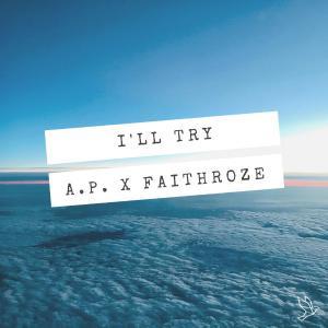 poster for I'LL Try - Faithroze & PRSHN