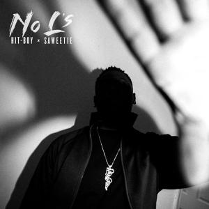 poster for No L's (feat. Saweetie) - Hit-Boy